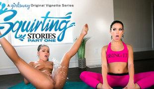Adriana Chechik & Megan Rain in Squirting Stories: Part One - GirlsWay